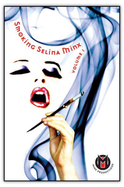 Smoking Selina Minx Volume 1 DVD