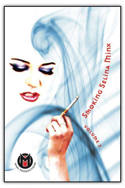 Smoking Selina Minx Volume 2 DVD